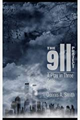 The 9/11 Project: A Play in Three Acts by D. A. Smith Kindle Edition