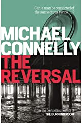 The Reversal (Mickey Haller Series Book 3) Kindle Edition
