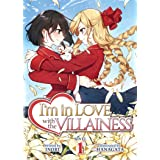 I'm in Love with the Villainess (Light Novel) Vol. 1 (I'm in Love with the Villainess (Light Novel), 1)