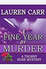 A Fine Year for Murder (A Thorny Rose Mystery Book 2) Kindle Edition
