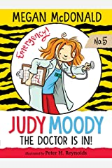 Judy Moody, M.D.: The Doctor Is In! Kindle Edition