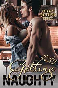 Getting Naughty: Twenty Tantalizing Tales