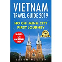 Vietnam Travel Guide 2019: Ho Chi Minh City -  First Journey : 10 Tips For Amazing...