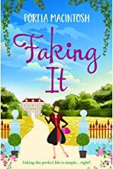 Faking It: A brand new laugh-out-loud romantic comedy for 2021 Kindle Edition