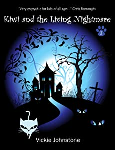 Kiwi and the living nightmare (Kiwi series Book 3)