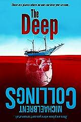 The Deep: A Novel of Terror Beneath the Sea Kindle Edition
