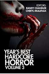 Year's Best Hardcore Horror Volume 3 Kindle Edition