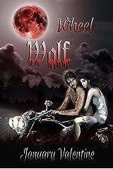 Wheel Wolf (Werewolf Horror) Kindle Edition