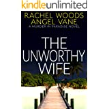 The Unworthy Wife (Murder in Paradise Series)