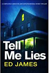 Tell Me Lies: A completely addictive and unputdownable crime thriller (Detective Max Carter Book 1) Kindle Edition