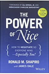 The Power of Nice: How to Negotiate So Everyone Wins - Especially You! Hardcover