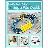 Easy DIY Bracelet Designs: 14 Ways to Make Bracelets