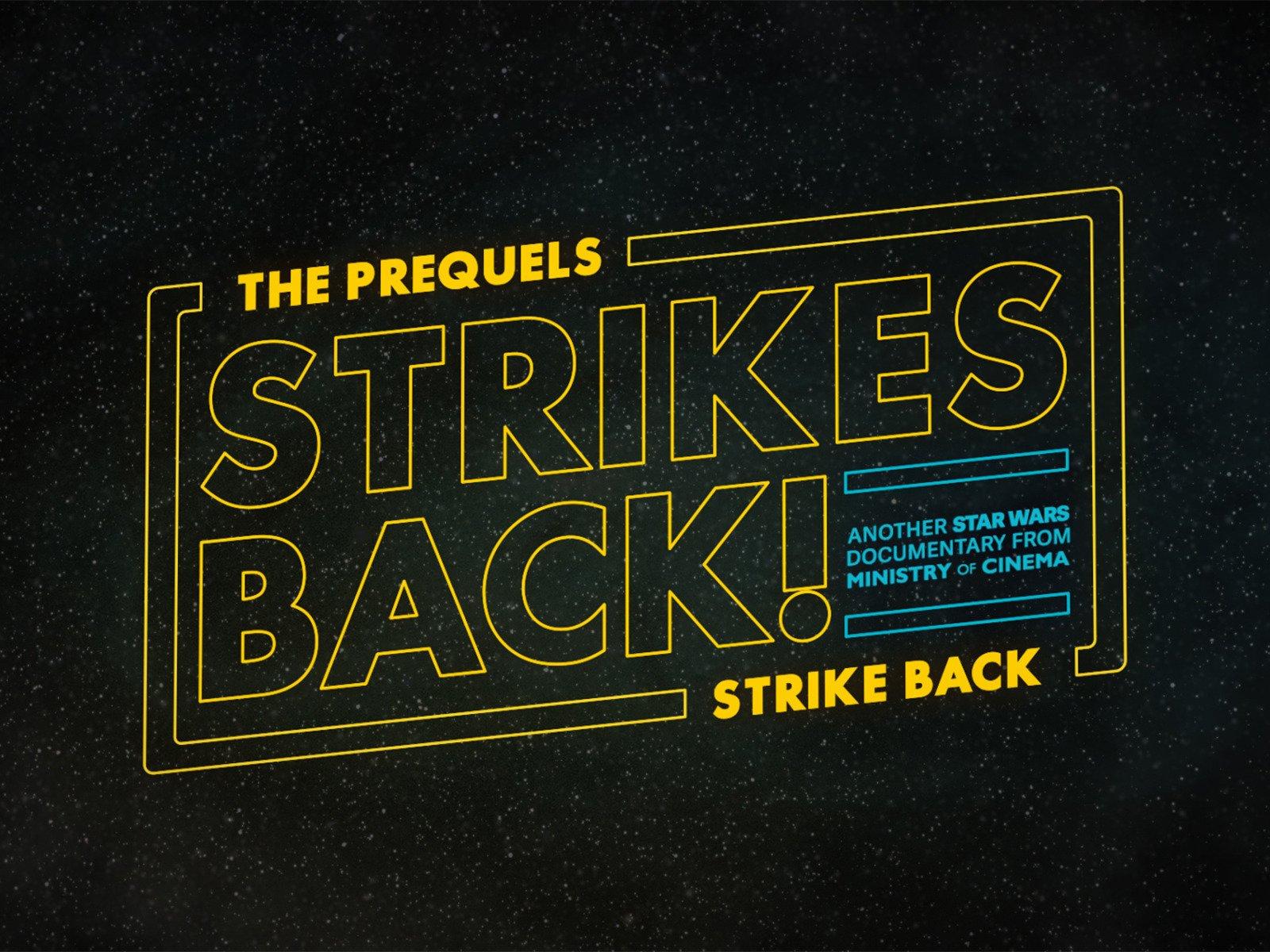 The Prequels Strike Back... Strikes Back on Amazon Prime Video UK