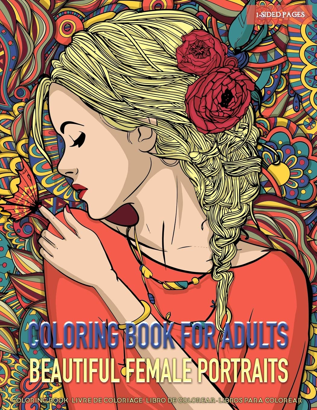 Amazon Com Coloring Book For Adults Beautiful Female Portraits Coloring Pages For Grown Ups Featuring Beautiful Collection Of Women Portraits For Stress Relief Relaxation Boost Creativity And Happiness 9781690131601 Coloring Dhiya Books