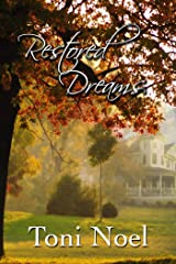 Restored Dreams Kindle Edition