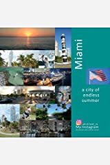 Miami: A City of Endless Summer: A Photo Travel Experience (USA) Paperback