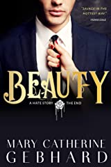 Beauty: A Hate Story, The End Kindle Edition