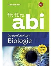 Fit fürs Abi / Neubearbeitung: Fit fürs Abi: Biologie Oberstufenwissen