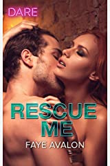 Rescue Me: A Sexy Billionaire Romance Kindle Edition