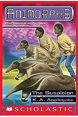 The Suspicion (Animorphs #24) Kindle Edition