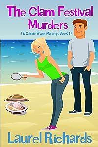 The Clam Festival Murders (A Cassie Wynn Mystery Book 1)