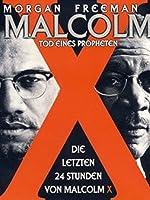 Malcolm X - Tod eines Propheten