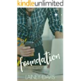 Foundation: A Grouchy Geek Romance (Brady Family Book 1)