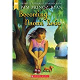 Becoming Naomi León (Scholastic Gold)