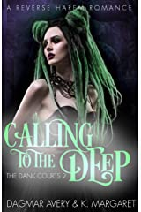 Calling to the Deep (The Dank Courts Book 2) Kindle Edition
