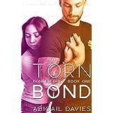 Torn Bond: (Belle & Ford: Easton Family Saga) (Bonded Duet Book 1)