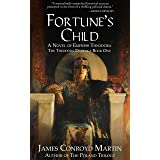 Fortune's Child: A Novel of Empress Theodora (The Theodora Duology Book 1)