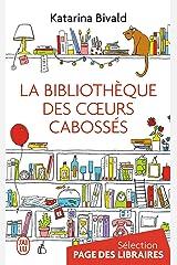 La bibliothèque des cœurs cabossés (LITTERATURE GENERALE t. 11440) (French Edition) Kindle Edition