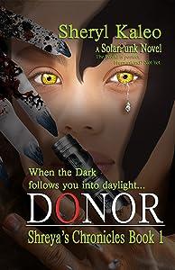 Donor: Shreya's Chronicles Book 1