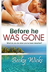 Before He Was Gone: Starstruck Book 2 (Starstruck series) Kindle Edition