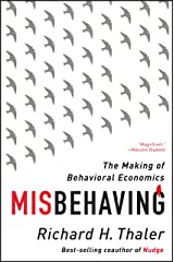 Misbehaving: The Making of Behavioral Economics Kindle Edition