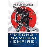 Mecha Samurai Empire (A United States of Japan Novel Book 2) (English Edition)