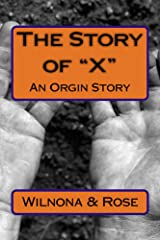 The Story of X Kindle Edition