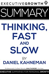 Summary: Thinking, Fast and Slow by Daniel Kahneman Kindle Edition