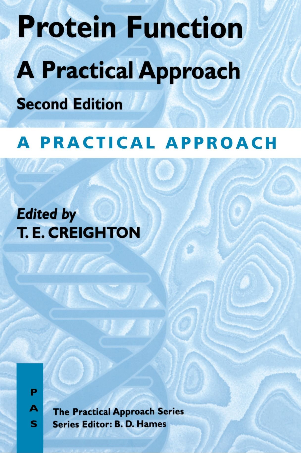 Protein Function: A Practical Approach: 175 Practical Approach ...