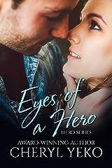 Eyes Of A Hero (Hero Series Book 2) Kindle Edition