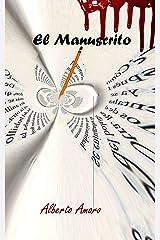 El Manuscrito (Spanish Edition) Kindle Edition