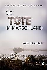 Die Tote im Marschland: Ein Fall für Kate Brannon (German Edition)