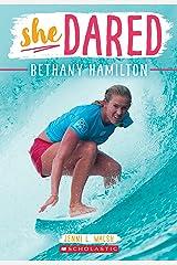 Bethany Hamilton (She Dared) Paperback
