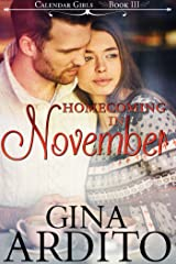 Homecoming in November (The Calendar Girls Book 3) Kindle Edition