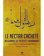 Nectar Cacheté (Le) : Biographie du Prophète Muhammad (bsl)