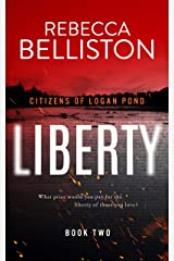 Liberty (Citizens of Logan Pond Book 2) Kindle Edition