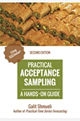 Practical Acceptance Sampling: A Hands-On Guide [2nd Edition] (Practical Analytics) Kindle Edition