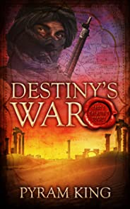 Destiny's War: Part 1: Saladin's Secret (English Edition)