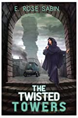 The Twisted Towers: Where Gods and Mortals Meet Kindle Edition