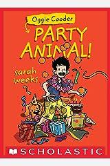 Oggie Cooder, Party Animal Kindle Edition